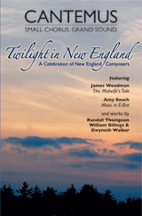 Twilight in New England: A Celebration of New England Composers